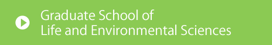 Graduate School (Life and Environmental Sciences)